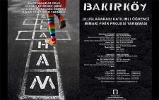Mahallem: Bakırköy Uluslararası Katılımlı Öğrenci Mimari Fikir Projesi Yarışması
