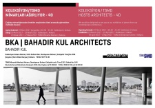 Koleksiyon / TSMD Mimarları Ağırlıyor - 40: Bahadır Kul Architects